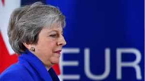 May Calls Out Opposition Labour Party For Getting In The Way Of Brexit Vote [Video]
