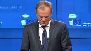The EU's Donald Tusk Issues Ultimatum On Brexit [Video]