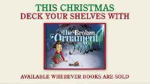 News video: THE BROKEN ORNAMENT by Tony DiTerlizzi