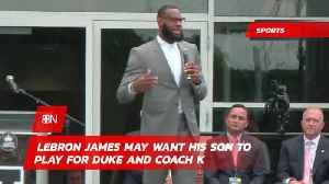 Lebron Likes Duke And Coach K For Little Lebron [Video]