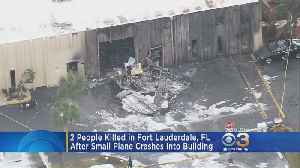 2 People Killed After Small Plane Crashes Into Building In Fort Lauderdale [Video]
