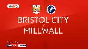 Bristol City 1-1 Millwall [Video]