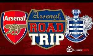 Arsenal v QPR Road Trip To The Emirates [Video]