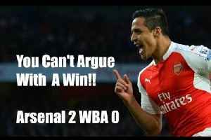 Arsenal v West Brom 2 - 0 | You Cant Argue With A Win! - Match Review [Video]