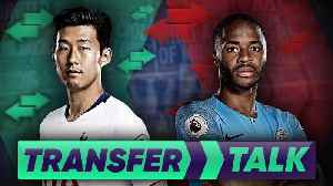 Raheem Sterling Demands HUGE £270k Manchester City Contract! | Transfer Talk [Video]