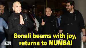 Sonali Bendre beams with joy as she returns to MUMBAI [Video]