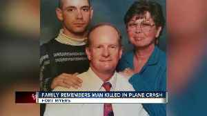Family remembers man who died in plane crash [Video]