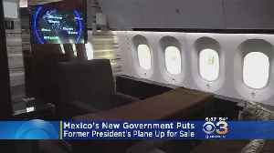 Mexico's New Government Sells For President's Plane In Bid To Be Frugal [Video]