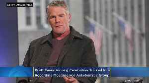 Report: Brett Favre Tricked Into Recording Video With Anti-Semitic Messages [Video]