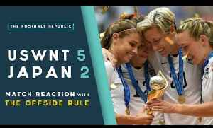 United States 5-2 Japan | MATCH REACTION with THE OFFSIDE RULE | 2015 FIFA WWC [Video]