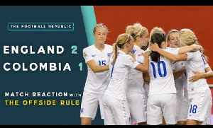 England 2-1 Colombia | MATCH REACTION with THE OFFSIDE RULE | 2015 FIFA Women's World Cup [Video]