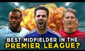 Who is the BEST midfielder in the Premier League? | TRUE GEORDIE vs FRANCIS MAXWELL! [Video]