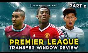 #BPL TRANSFER WINDOW REVIEW PART 2 with True Geordie, FullTimeDEVILS and CFC! [Video]
