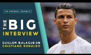 'Cristiano Ronaldo wants to leave Madrid!' | THE BIG INTERVIEW with Guillem Balague [Video]