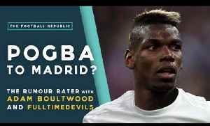 Paul Pogba to Real Madrid? | RUMOUR RATER DAILY! [Video]