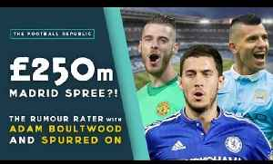 News video: Hazard, De Gea, Agüero - EVERYONE to Real Madrid?! | THE RUMOUR RATER DAILY!