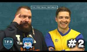 TFR FC EPISODE #2 | TRUE GEORDIE'S XI vs SPENCER FC! [Video]