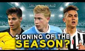 Who is the Signing of the Season 2015/2016? | THE BIG DEBATE [Video]