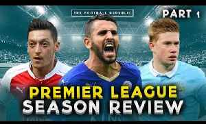 THE BIG PREMIER LEAGUE REVIEW PART 1! | Arsenal to Manchester City! [Video]
