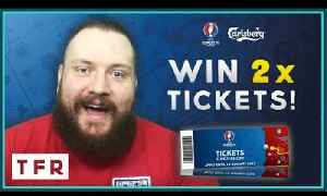GIVEAWAY: WIN 2x EURO 2016 ENGLAND vs WALES TICKETS with Carlsberg! [Video]
