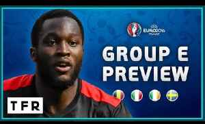 EURO 2016 Group E Preview! | Belgium, Italy, Republic of Ireland, Sweden! [Video]
