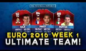 EURO 2016 BEST XI: Matchweek 1! | Payet, Bale, Buffon! | FIFA 16 ULTIMATE TEAMS [Video]