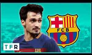 Mats Hummels to Barcelona?   THE RUMOUR RATER [Video]