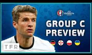 EURO 2016 Group C Preview! | Germany, Northern Ireland, Poland, Ukraine! [Video]