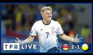 GERMANY 2-0 UKRAINE | UEFA EURO 2016 Group C | TFR LIVE! [Video]