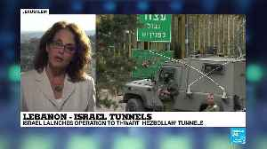 Israel launches operation to thwart Hezbollah tunnels [Video]