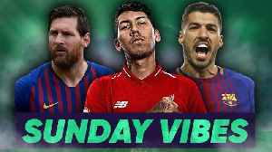 Should Barcelona Replace Luis Suarez With Roberto Firmino?! | #SundayVibes [Video]