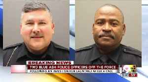 Two Blue Ash officers out after investigation [Video]