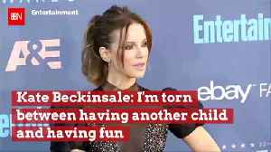 Kate Beckinsale Is Trying To Decide Between Kids And Fun [Video]