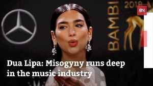 News video: Dua Lipa Doesn't Like How Women Are Treated In The Music Industry