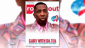 Dish Nation's 'Gary With Da Tea' Graces The Cover Of 'Rolling Out' Magazine [Video]