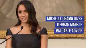 Michelle Obama Gives Good Advice To Meghan, Duchess Of Sussex [Video]