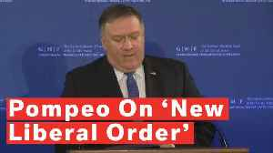 Mike Pompeo: Trump Building New Liberal World Order [Video]