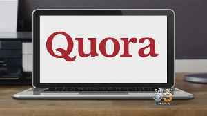 Quora Says Personal Information Of About 100 Million Users May Have Been Exposed [Video]