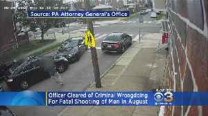 Officer Cleared Of Criminal Wrongdoing For Fatal Shooting Of Man In August [Video]