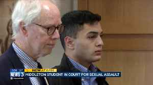 Middleton student in court for sexual assault [Video]