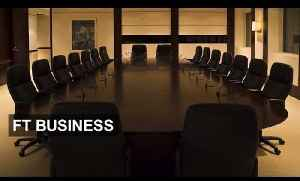 Executive pay in the spotlight | FT Business [Video]