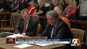 Final Wagner pleads not guilty in court [Video]