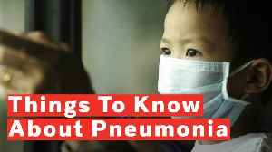 What You Need To Know About Pneumonia [Video]