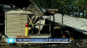 Administration building at popular Boy Scout Camp destroyed in fire [Video]