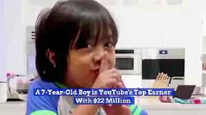 Here's A 7 Year Old That Made 22 Million On YouTube [Video]