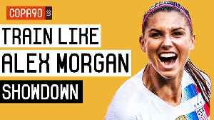 How To Train Like USWNT Star Alex Morgan - The Showdown | Ep. 8 [Video]