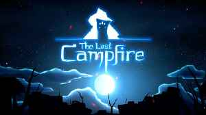 The Last Campfire - Official Reveal Trailer | The Game Awards 2018 [Video]