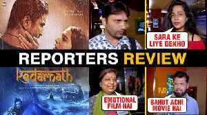 News video: Kedarnath REPORTERS REVIEW | Sara Ali Khan, Sushant Singh Rajput | Kedarnath Movie Review