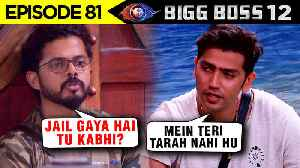 Romil TAUNTS Sreesanth For His CRICKET Controversy | BIG FIGHT | BiggBoss 12 Episode 81 Update [Video]