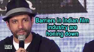 Barriers in Indian film industry are honing down : Farhan Akhtar [Video]